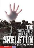 The Runaway Skeleton