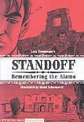 Standoff: Remembering the Alamo