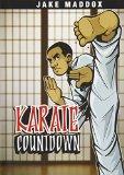 Karate Countdown (Jake Maddox Sports Stories)