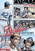 Dodger Dreams: The Courage of Jackie Robinson (Graphic Flash)