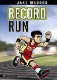 Record Run (Jake Maddox Sports Stories)