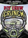 Pit Crew Crunch (Impact Books)