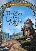 The Zoo With the Empty Cage (Field Trip Mysteries)
