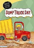 Dump Truck Day (My First Graphic Novel)