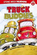 Truck Buddies (Truck Buddies; Stone Arch Readers Level 1)