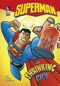 The Shrinking City (Dc Super Heroes)