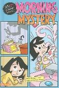 Morning Mystery (My First Graphic Novel)