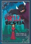 La bella y la bestia/ Beauty and the Beast: La novela grafica/ The Graphic Novel (Graphic Sp...