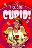 Nice Shot, Cupid! (Myth-O-Mania)