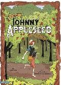 The Legend of Johnny Appleseed: The Graphic Novel (Graphic Spin (Quality Paper))