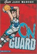 On Guard (Team Jake Maddox)