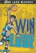 Win or Lose (Team Jake Maddox)
