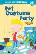 Pet Costume Party (Stone Arch Readers)
