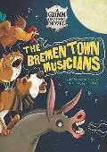 Bremen Town Musicians : A Grimm Graphic Novel