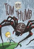 Tom Thumb (Graphic Spin)