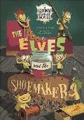 The Elves and the Shoemaker: A Grimm Graphic Novel (Graphic Spin)