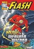 Wrath of the Weather Wizard (Dc Super Heroes)