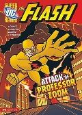 The Attack of Professor Zoom! (Dc Super Heroes)