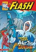 Captain Cold's Arctic Eruption (Dc Super Heroes)