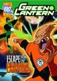 Escape from the Orange Lanterns (Dc Super Heroes)