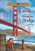 Crook Who Crossed the Golden Gate Bridge