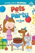 Pets at the Party : A Pet Club Story