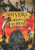 Shivers, Wishes, and Wolves : Stone Arch Fairy Tales, Volume One