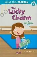 The Lucky Charm (Stone Arch Readers)
