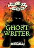 Ghost Writer (Zone Books: Return to the Library of Doom)