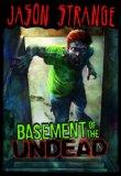 Basement of the Undead (Jason Strange)