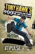 Impulse; Volume Two (Tony Hawk's 900 Revolution)