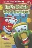 Let's Paint the Garage! (Wonder Wheels)