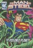 The Poisoned Planet (The Man of Steel)