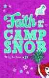 Faith and the Camp Snob: # 1 (Team Cheer)