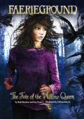 The Fate of the Willow Queen (Faerieground)