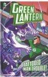 Tattooed Man Trouble! (Green Lantern: The Animated Series)