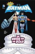 Bride and the Bold