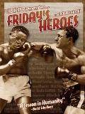 Friday's Heroes : Willie Pep Remembers...