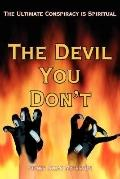 Devil You Don't