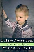 I Have Never Seen: Blind from Infancy