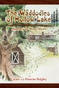 The Waddodles of Hollow Lake: Journey to West Shore