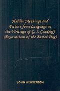 Hidden Meanings and Picture-Form Language in the Writings of G I Gurdjieff
