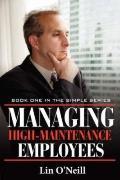 Managing High-Maintenance Employees
