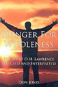Hunger for Wholeness: Poetry by D. H. Lawrence Selected and Interpreted