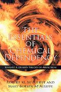 Essentials of Chemical Dependency