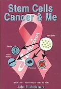 Stem Cells Cancer and Me