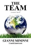 Team: A Soccer Novel