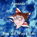 Amanda Just the Way I Am