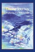 Divine Journey: Exploring the Bah Faith