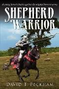 Shepherd Warrior: A Young Saxon's Battle against the Mighty Norman Army